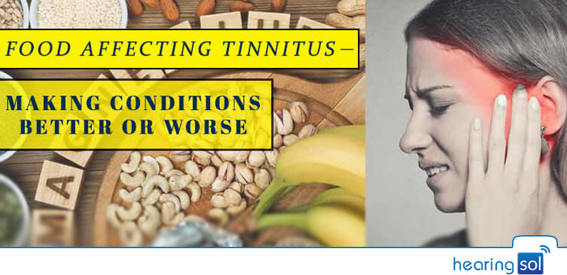 Food affecting Tinnitus - Making Conditions better or worse