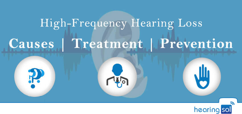 High-Frequency-Hearing-Loss--Causes--Treatment--Prevention