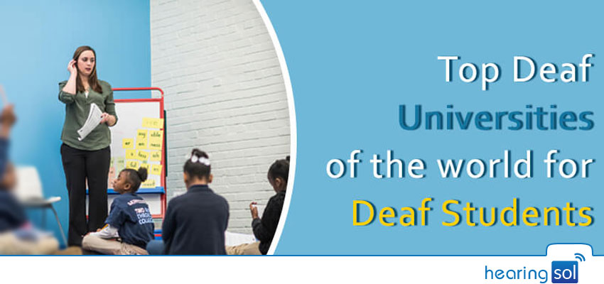 Top Deaf Universities of the world for Deaf Students