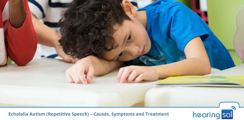 Echolalia Autism (Repetitive Speech) – Causes, Symptoms and Treatment