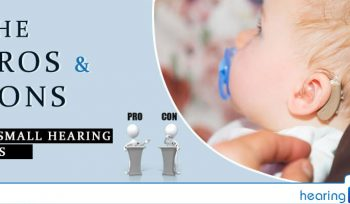 The Pros and Cons Of Small Hearing Aids