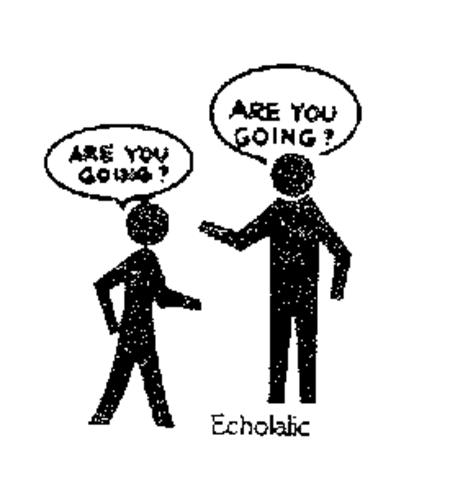 echolalic