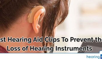 Best Hearing Aid Clips To Prevent the Loss of Hearing Instruments