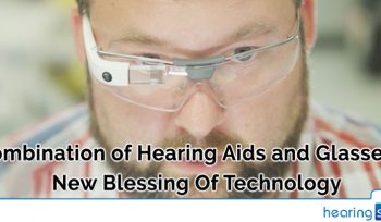 Combination of Hearing Aids and Glasses