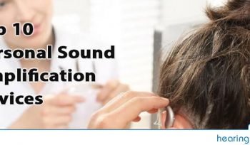 Top 10 Personal Sound Amplification Devices