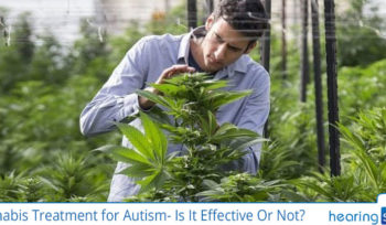 Cannabis Treatment for Autism- Is It Effective Or Not?