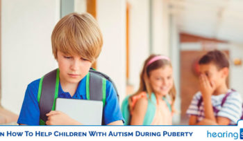 How To Help Children With Autism During Puberty