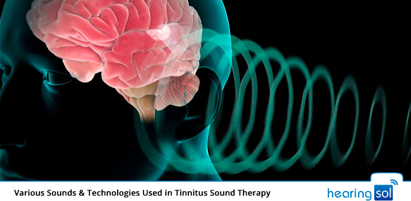Various Sounds & Technologies Used in Tinnitus Sound Therapy
