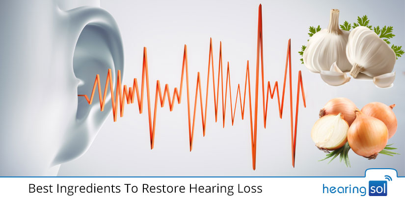 Best Ingredients To Restore Hearing Loss