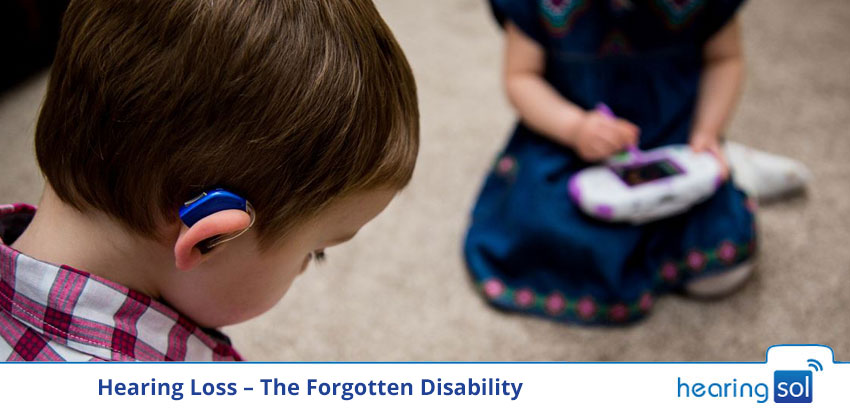 Hearing Loss - The Forgotten Disability