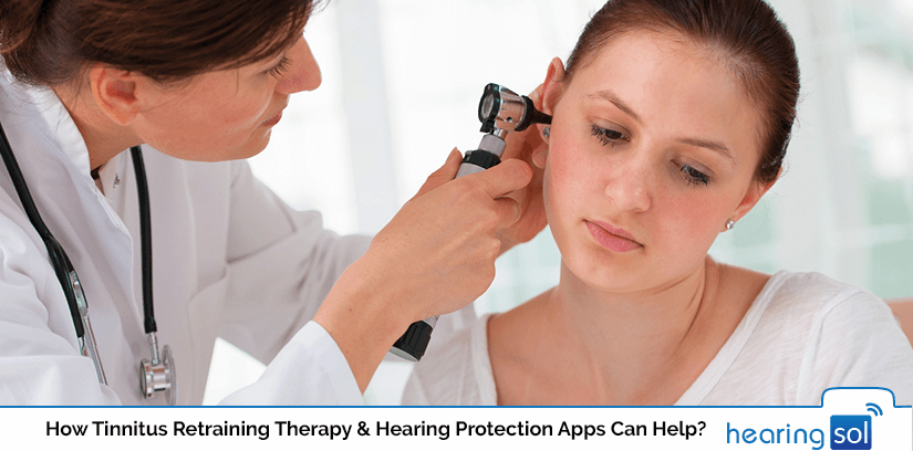 How Tinnitus Retraining Therapy & Hearing Protection Apps Can Help?