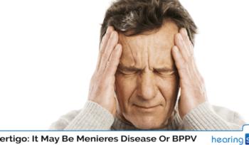 When Vertigo is considered as Meniere's Disease Or BPPV?