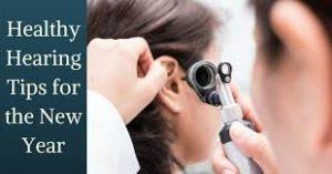 Healthy hearing tips
