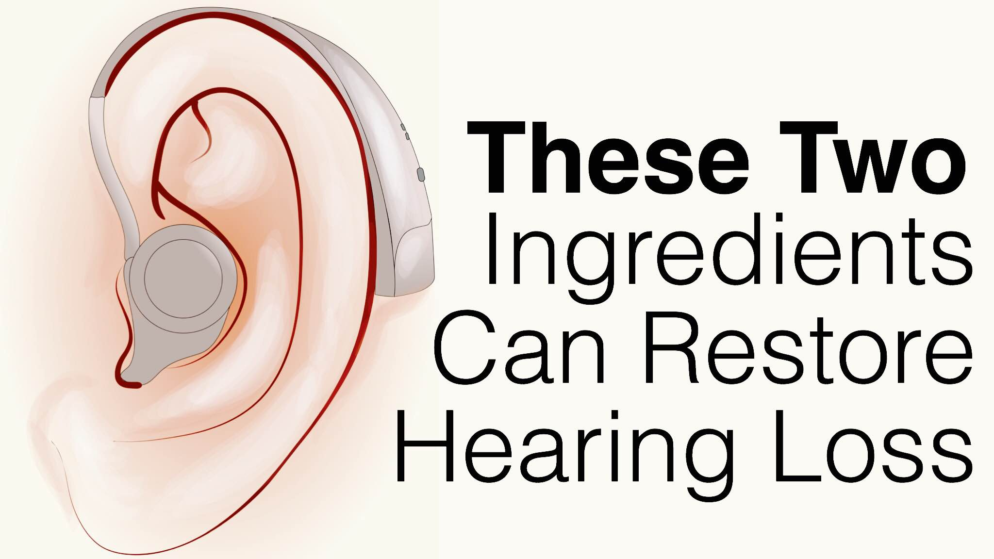 two ingredients to restore hearing loss