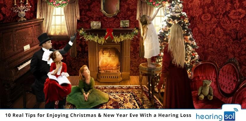 10 Real Tips for Enjoying Christmas & New Year Eve With a Hearing Loss
