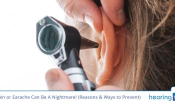Ear Pain or Earache Can Be A Nightmare