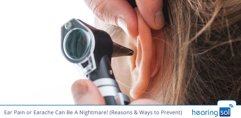 Ear Pain or Earache Can Be A Nightmare