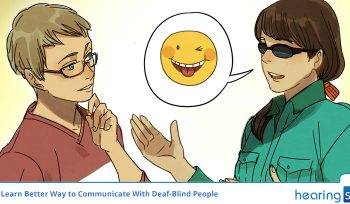 Learn Better Way to Communicate With Deaf-Blind People