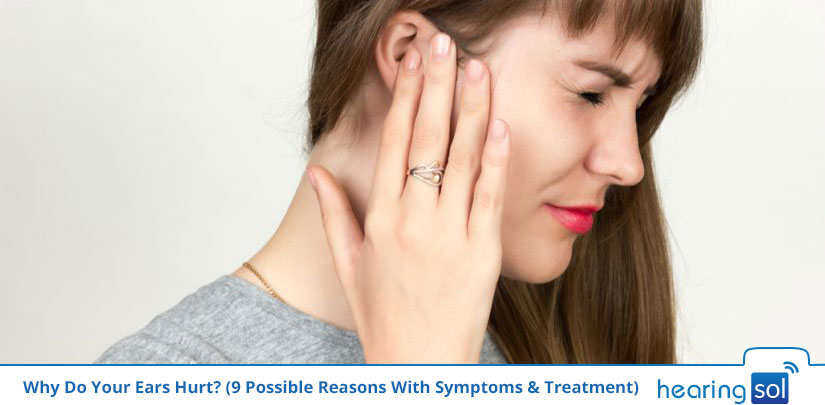Why Do Your Ears Hurt Possible Reasons With Symptoms & Treatment