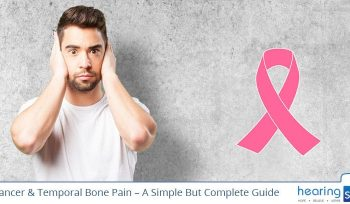 Ear Cancer & Temporal Bone Pain – A Simple But Complete Guide
