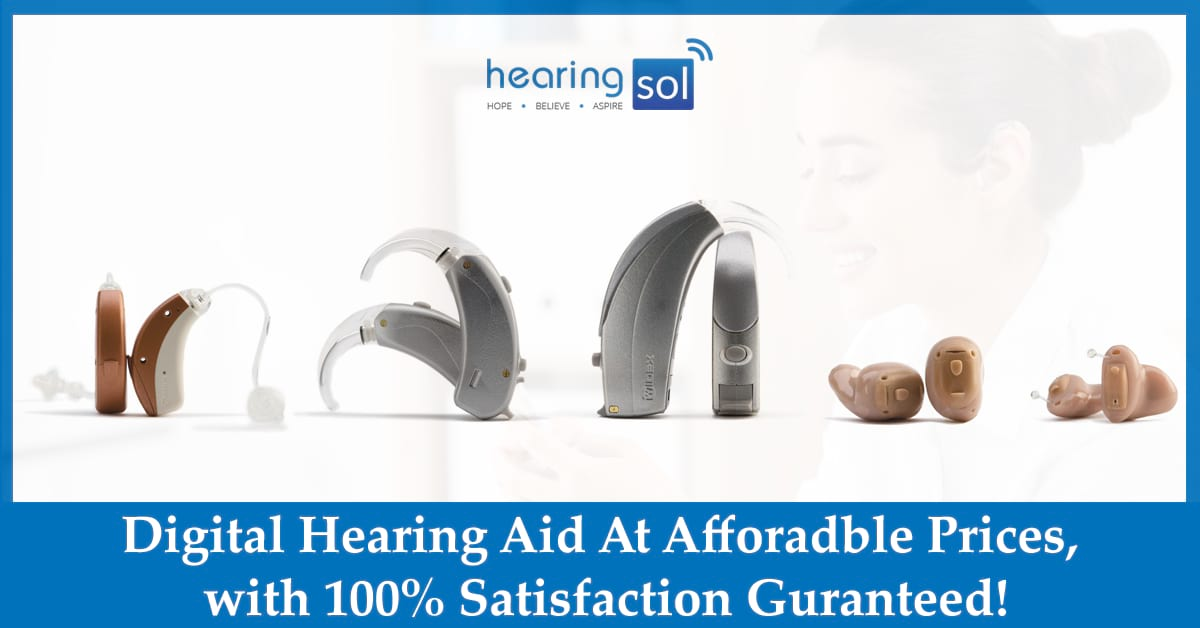Digital Hearing Sol 100% Satisfaction