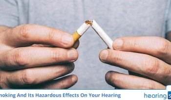 Smoking And Its Hazardous Effects On Your Hearing